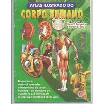 Atlas Ilustrado Do Corpo Humano Esem P. Cerqueira.