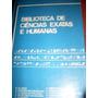 Biblioteca De Ciências Exatas E Humanas Volume 3
