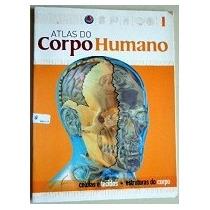 Atlas Do Corpo 01 02 04 05 06 Humano Editora Gold 2006