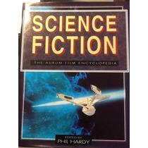 The Aurum Film Encyclopedia: Science Fiction