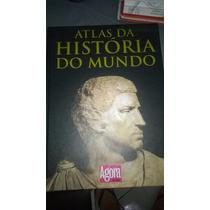 Atlas Da História Do Mundo Agora Publifolha