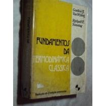 Fundamentos Da Termodinâmica Clássica ( Sebo Amigo )