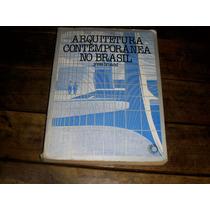 Arquitetura Contemporânea No Brasil Yves Bruand