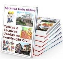 Técnicas De Construção Civil + Manual Do Concreto Estampado