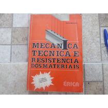 Livro Mecânica Técnica E Resistência Dos Materiais
