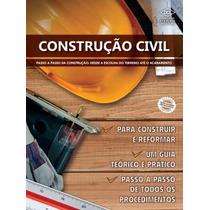 Construção Civil - Passo A Passo Da Construção - Editora Dcl
