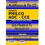 Livro Conserto Tvs Lcd Philco/aoc E Cce. Brinde:dvd Aula.