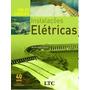 Livro De Instalaçoes Eletricas Helio Creder 15ª Ediçao