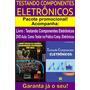 Livro E Dvd Aula Testando Componentes Eletrônicos
