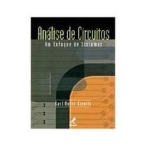 Livro Análise De Circuitos - Um Enfoque De Sistemas