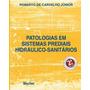 Patologias Em Sistemas Prediais Hidráulico Sanitários