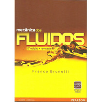 Livro Mecânica Dos Fluidos - Brunetti - 2ª Ed 2008