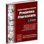 Análise Econômica E Social De Projetos Florestais - 3ª Ediçã