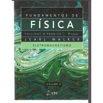 Fundamentos De Fisica Vol.3 Halliday 9° Edição,livro Pdf