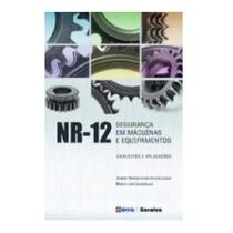 Livro - Nr-12 Segurança Em Máquinas E Equipamentos