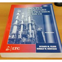 Livro Princípios Elementares Dos Processos Químicos - Felder