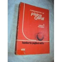 Fundamentos De Física Geral - Volume 1/mecânica (sebo Amigo)