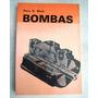 Livro: Bombas - Máquinas Hidráulicas - Perry Black - 1987