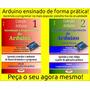 Livros Introdução À Programação Arduino Brindes V. 01 E 02