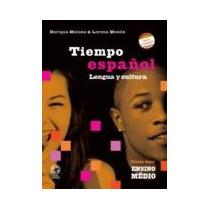 Livro: Tiempo Español - Lengua Y Cultura - Vol. Único -2ª Ed