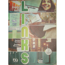 Links - English For Teens - 9º Ano - Denise Santos - Amadeu