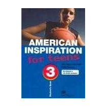 Livro: American Inspiration For Teens 3 - Student´s Book