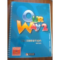 Our Way 2 - Celebration Edition -com Cd - Livro Do Professor
