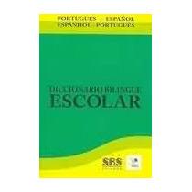 Dicionario Bilingue Escolar Espanhol / Portugues
