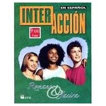 Interacción En Español - 9º Ano - 8ª Série Henrique Romanos