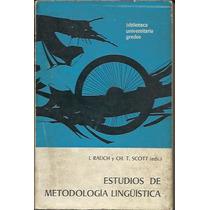 Estudios De Metodologia Linguistica - Rauch/scott