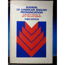 Livro: Prator Jr. - M. Of American English Pronunciation
