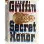 Livro: Griffin, W. E. B. - Secret Honor - Idioma: Inglês