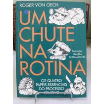 Um Chute Na Rotina - Roger Von Oech