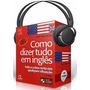Audiobook Como Dizer Tudo Em Inglês - Apostila Grátis