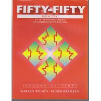 Fifty-fifty Book Two Inglês - Warren Wilson / Roger Barnard