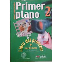 Livro Primer Plano 2 - Alumno Y Profesor (curso De Espanol)