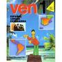 Ven 1 Libro Del Alumno - Um - Espanol Lengua Extranjera