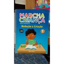 Livro Marcha Criança Redação E Criação 1 Ed.scipione