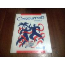 Crosscurrents Workbook 1- Marcia Fisk Ong, Harrington