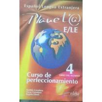 Curso De Espanhol Avançado Planeta 4
