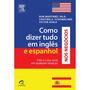 Como Dizer Tudo Em Ingles E Espanhol Nos Negócios