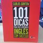 101 Dicas P\ Você Aprender Inglês Com Sucesso Carlos Gontow