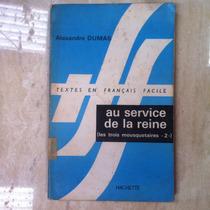 Livro Textes En Francais Facile - Au Service De La Reine -