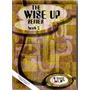 The Wise Up Series 2 C/ Cd - Barreto E Tannús > Frete Grá