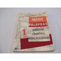 Livro Novas Palavras Literatura Gramatica Redação E Leitura