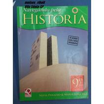 Livro Navegando Pela História 9º Ano Nova Ortografia Jj