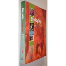Biologia Ensino Medio Vol. 2 Ana Maria Souza Livro