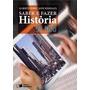 Saber E Fazer Historia 9 Ano Do Prof