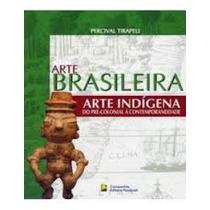 Arte Brasileira, Percibal Tirapeli - Companhia Ed. Nacional