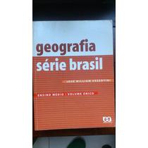 Geografia Série Brasil - Ensino Médio - Livro Volume Único